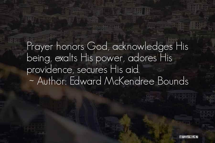 Aids Quotes By Edward McKendree Bounds