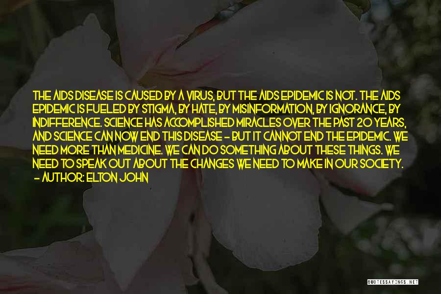 Aids Quotes By Elton John