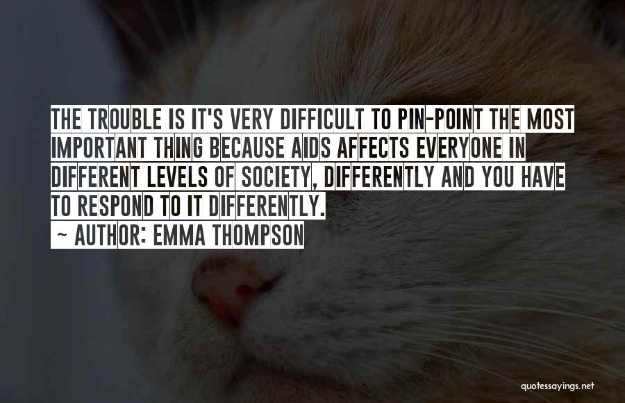 Aids Quotes By Emma Thompson