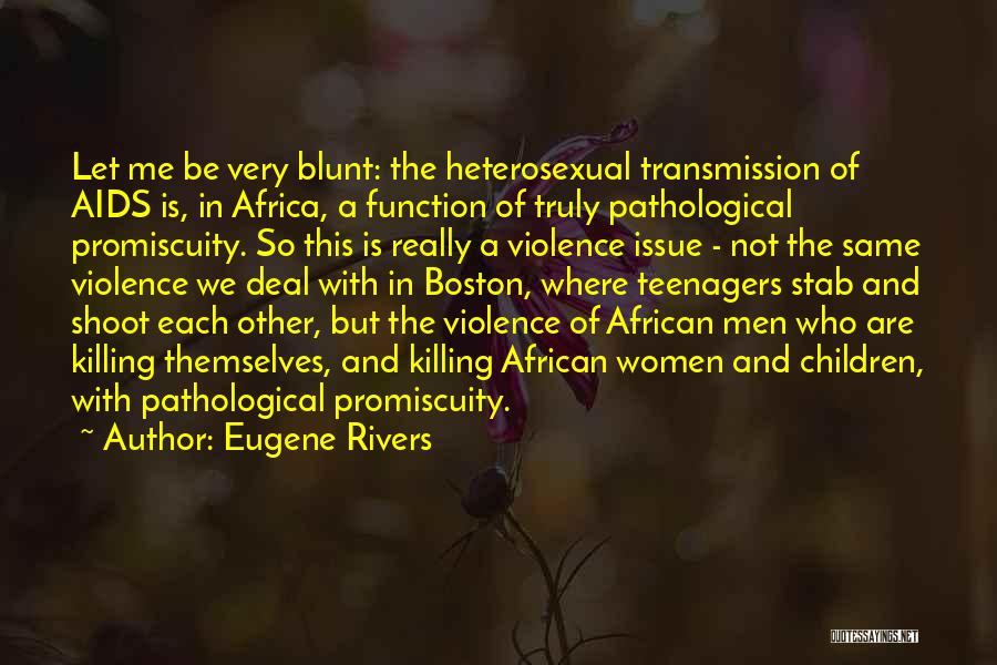 Aids Quotes By Eugene Rivers