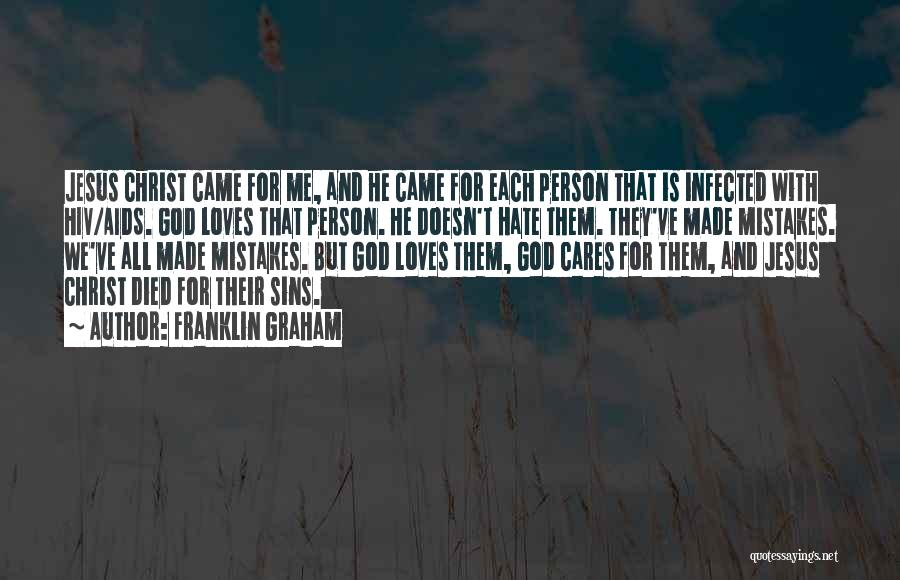 Aids Quotes By Franklin Graham