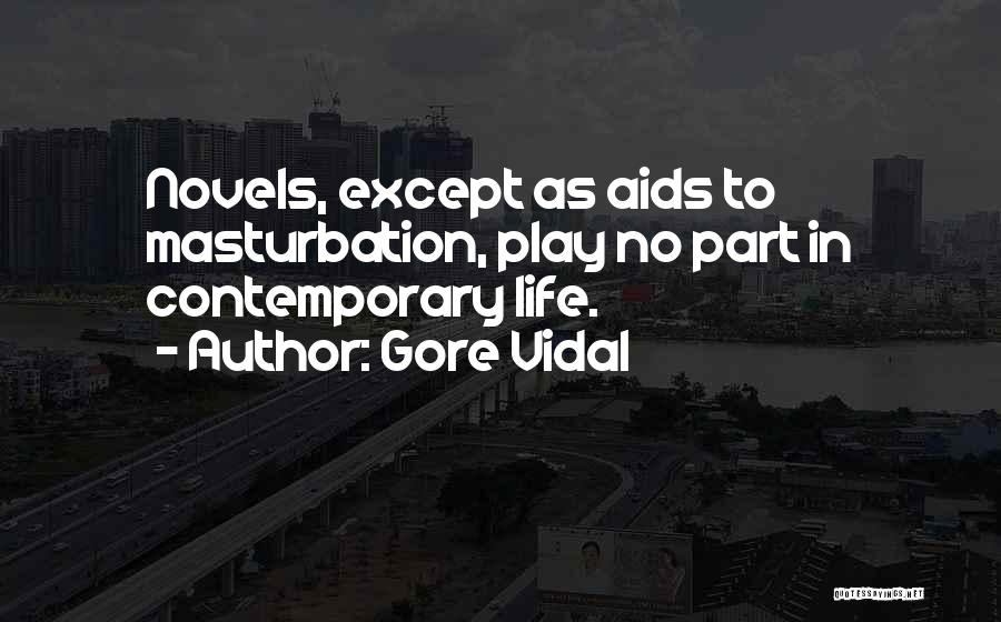 Aids Quotes By Gore Vidal