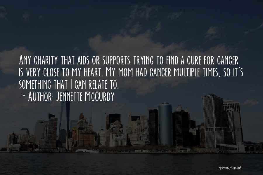 Aids Quotes By Jennette McCurdy