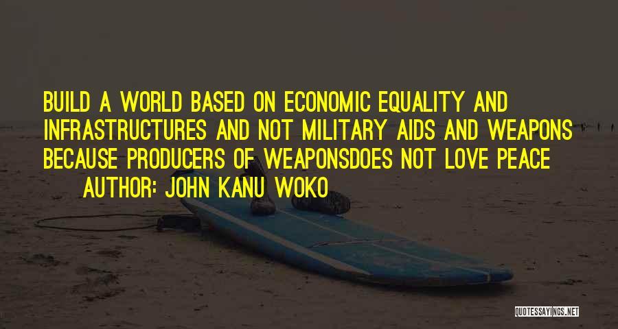 Aids Quotes By John Kanu Woko