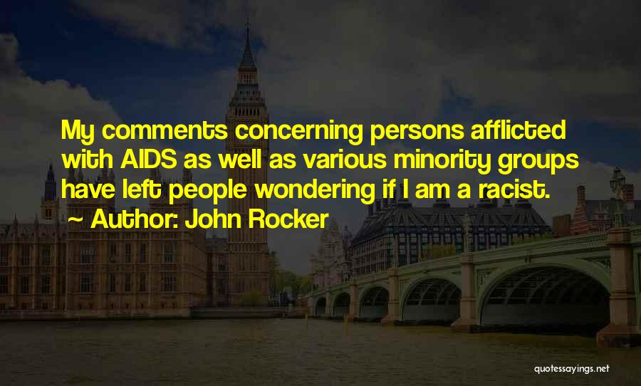 Aids Quotes By John Rocker