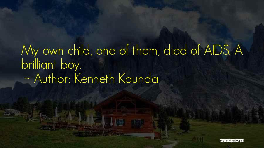 Aids Quotes By Kenneth Kaunda