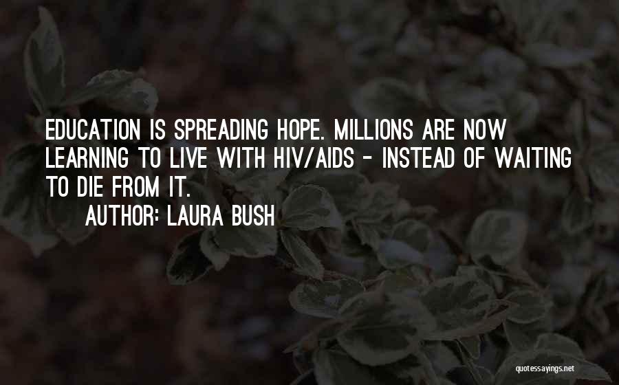 Aids Quotes By Laura Bush