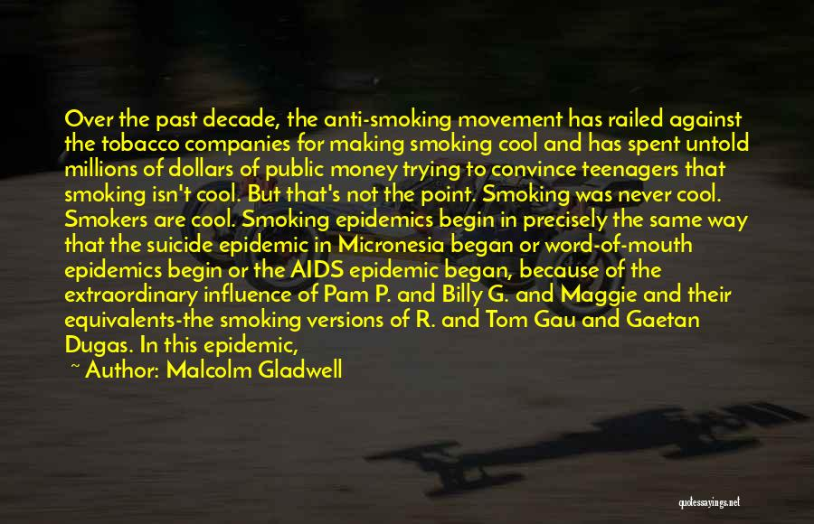 Aids Quotes By Malcolm Gladwell