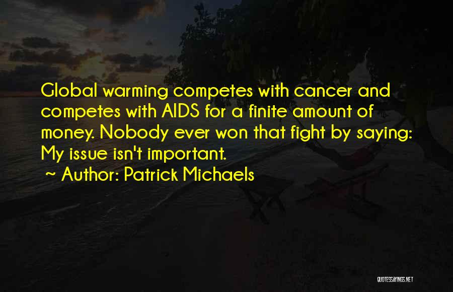 Aids Quotes By Patrick Michaels