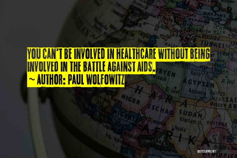 Aids Quotes By Paul Wolfowitz