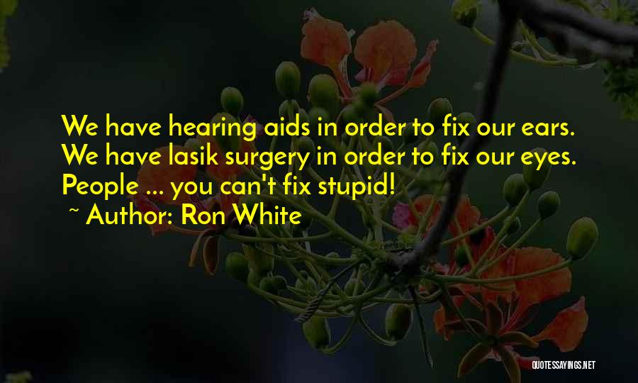 Aids Quotes By Ron White