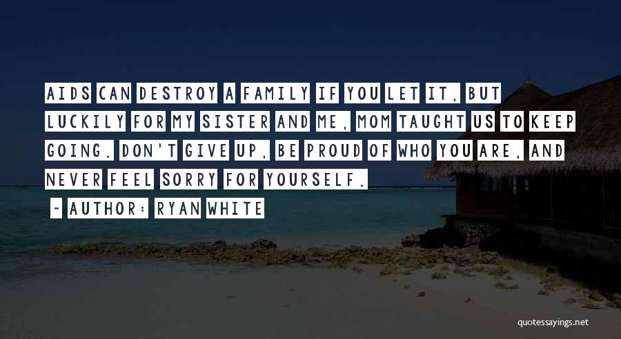 Aids Quotes By Ryan White