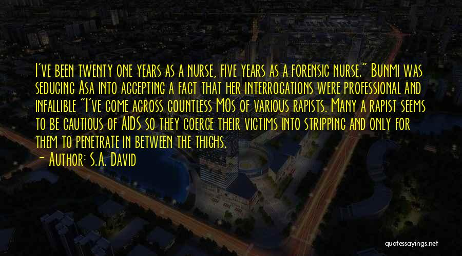 Aids Quotes By S.A. David