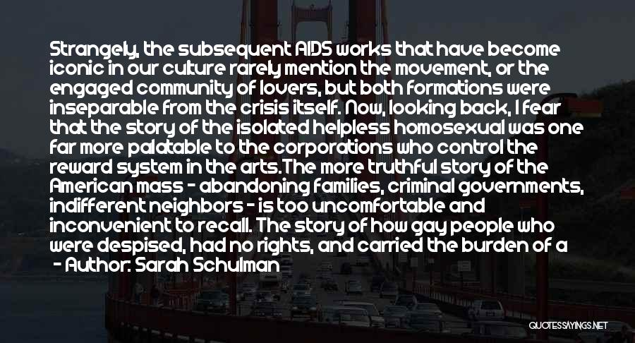 Aids Quotes By Sarah Schulman