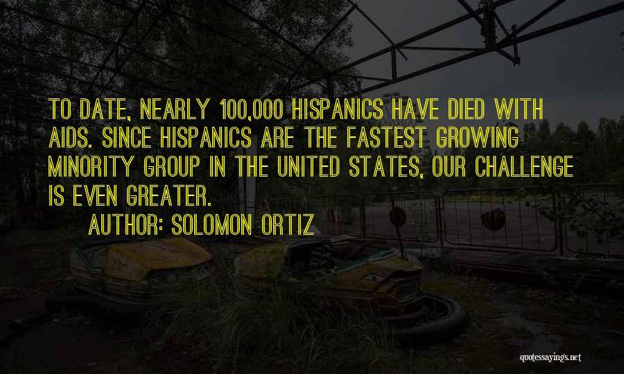 Aids Quotes By Solomon Ortiz