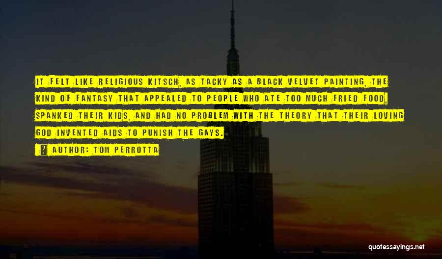 Aids Quotes By Tom Perrotta