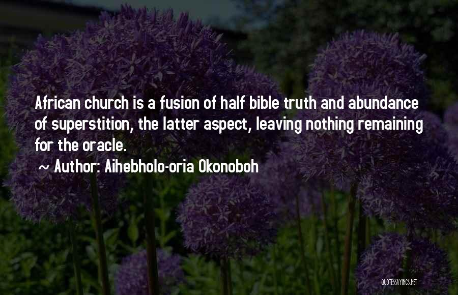 Aihebholo-oria Okonoboh Quotes 1303746