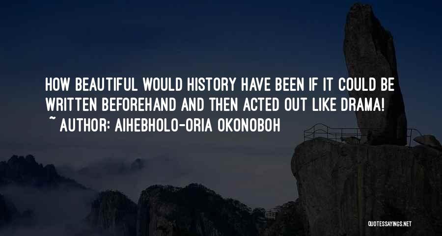 Aihebholo-oria Okonoboh Quotes 1410908