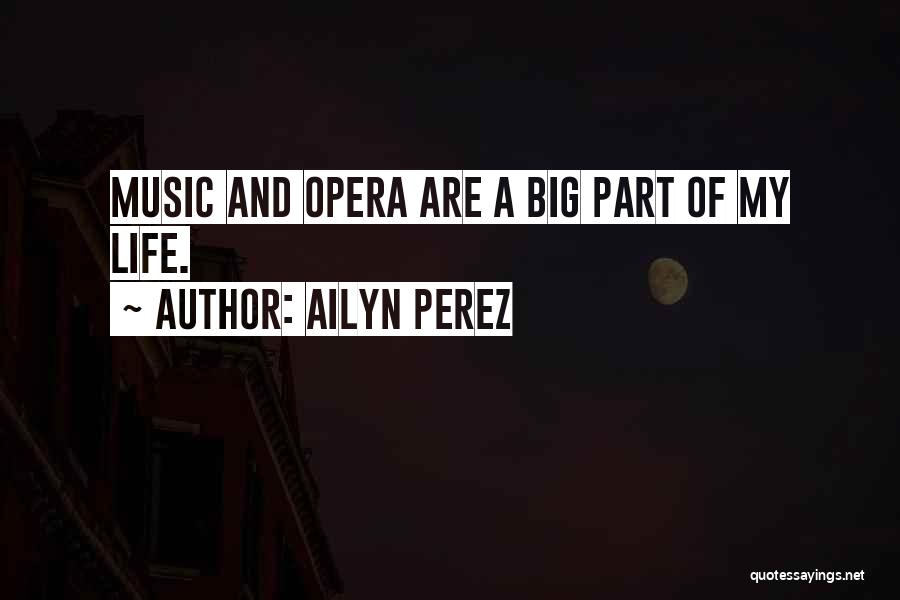 Ailyn Perez Quotes 762630