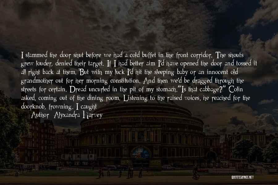 Aim Target Quotes By Alyxandra Harvey