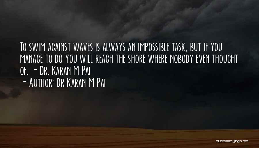 Aim Target Quotes By Dr Karan M Pai
