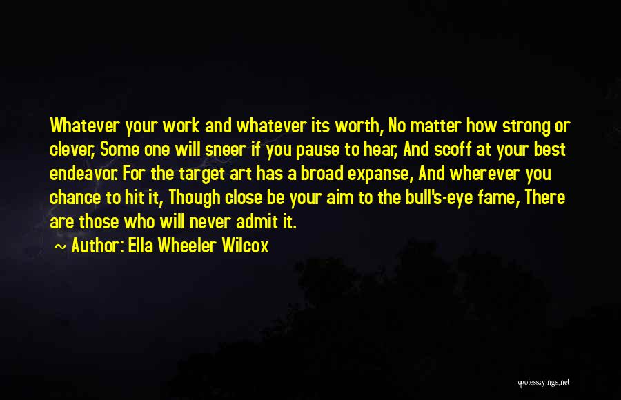 Aim Target Quotes By Ella Wheeler Wilcox