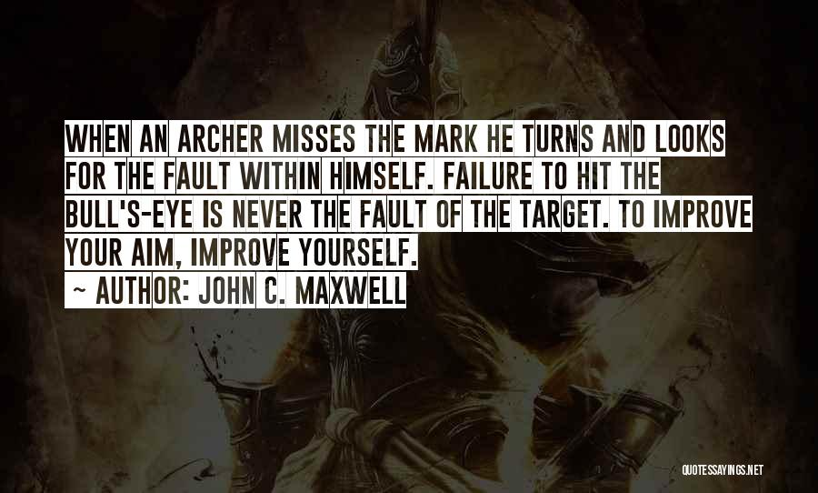 Aim Target Quotes By John C. Maxwell