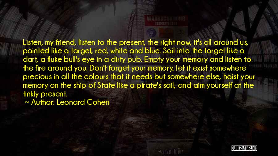 Aim Target Quotes By Leonard Cohen