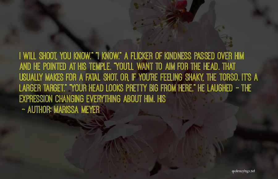 Aim Target Quotes By Marissa Meyer