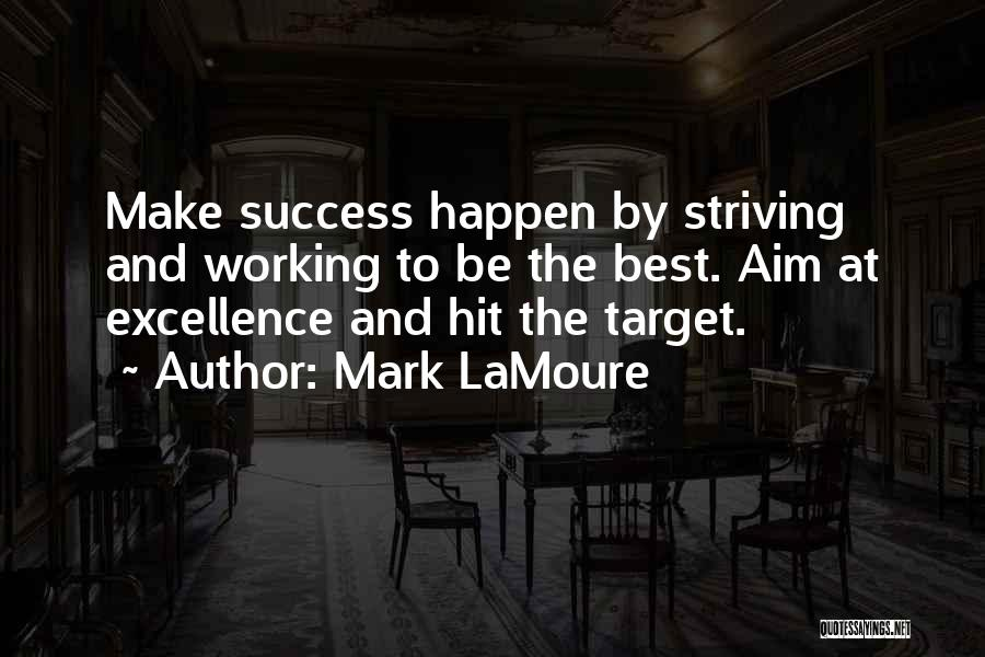 Aim Target Quotes By Mark LaMoure