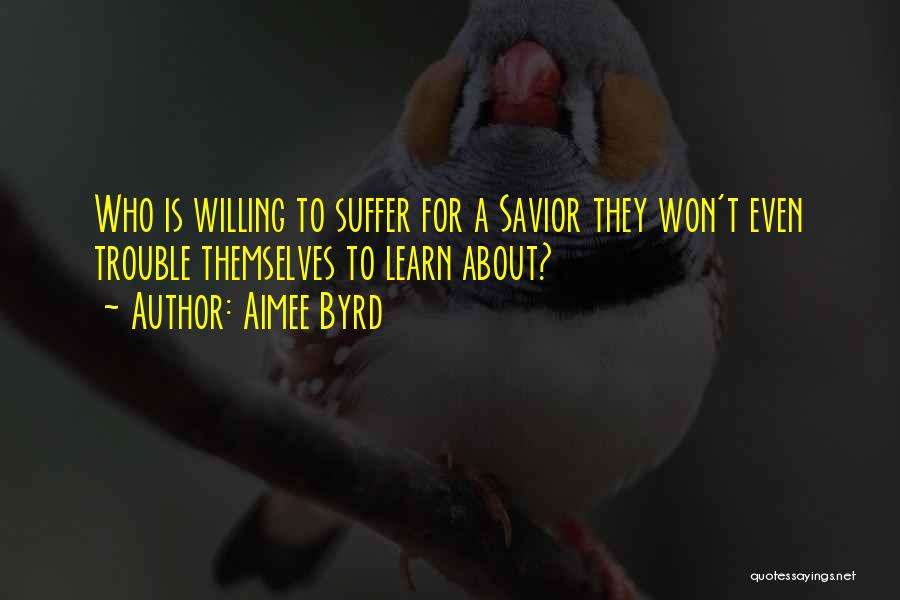 Aimee Byrd Quotes 2022056