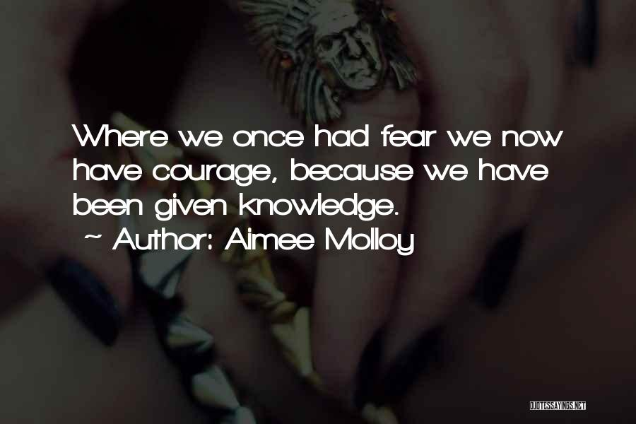 Aimee Molloy Quotes 1737573