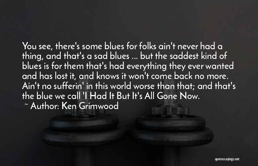 Ain't No Quotes By Ken Grimwood
