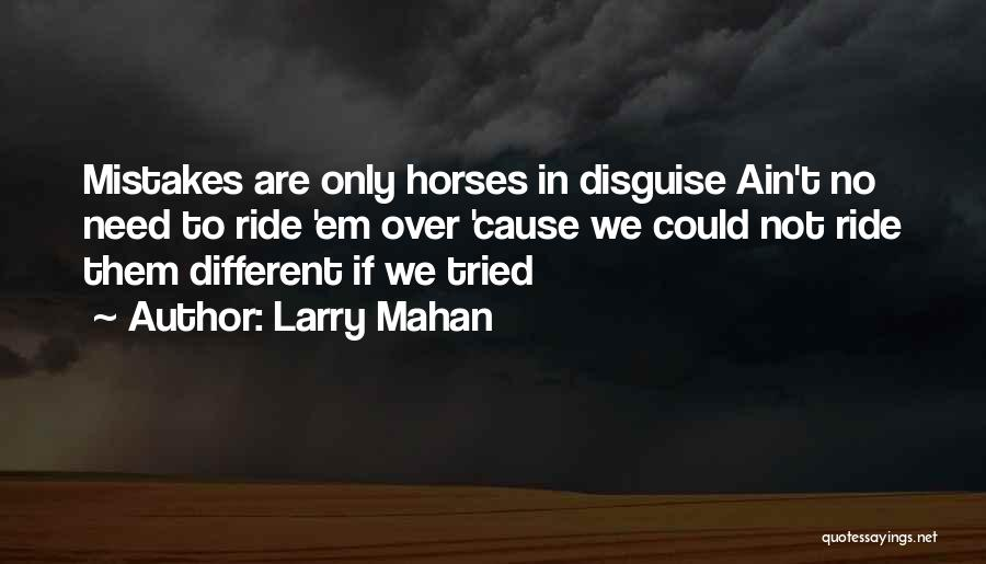 Ain't No Quotes By Larry Mahan