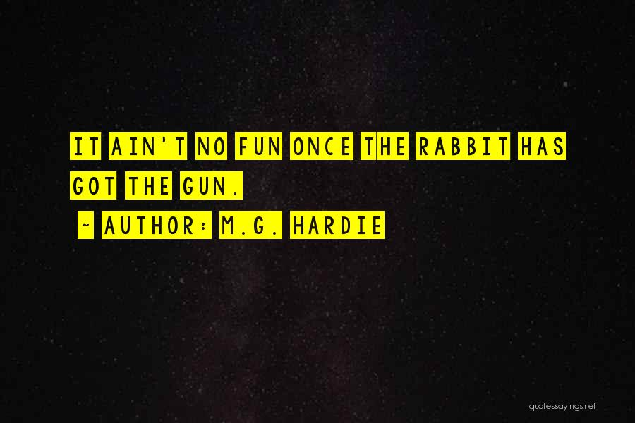 Ain't No Quotes By M.G. Hardie
