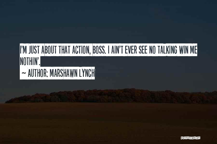 Ain't No Quotes By Marshawn Lynch