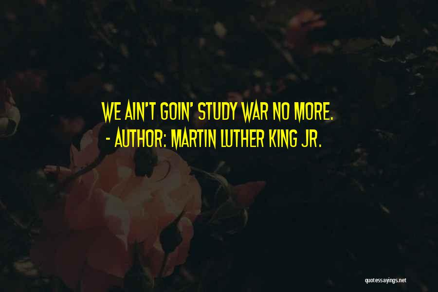 Ain't No Quotes By Martin Luther King Jr.