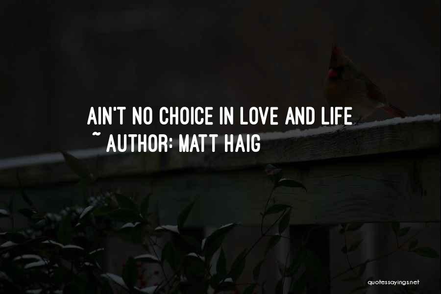 Ain't No Quotes By Matt Haig
