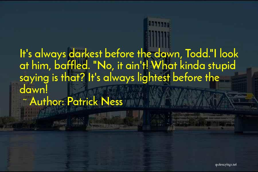 Ain't No Quotes By Patrick Ness