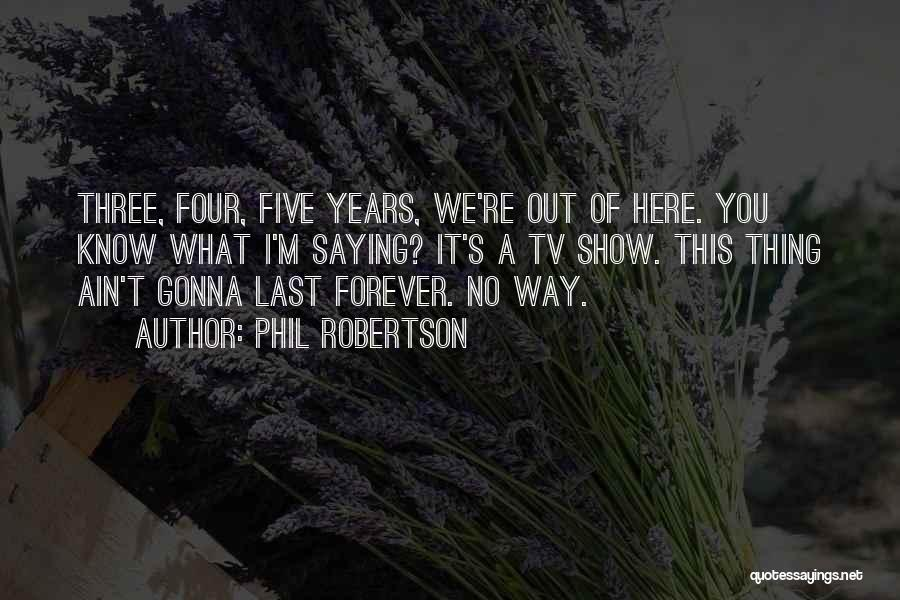 Ain't No Quotes By Phil Robertson