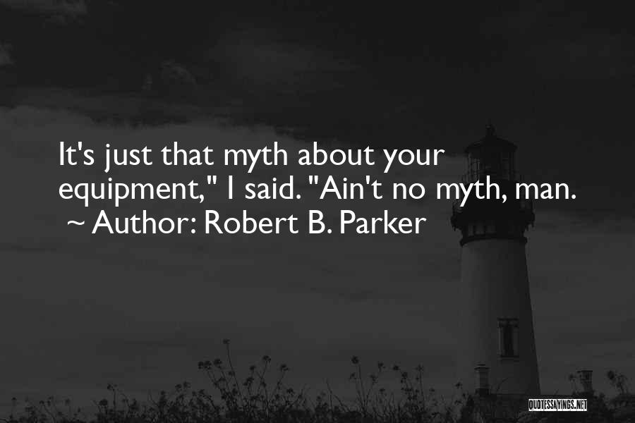 Ain't No Quotes By Robert B. Parker