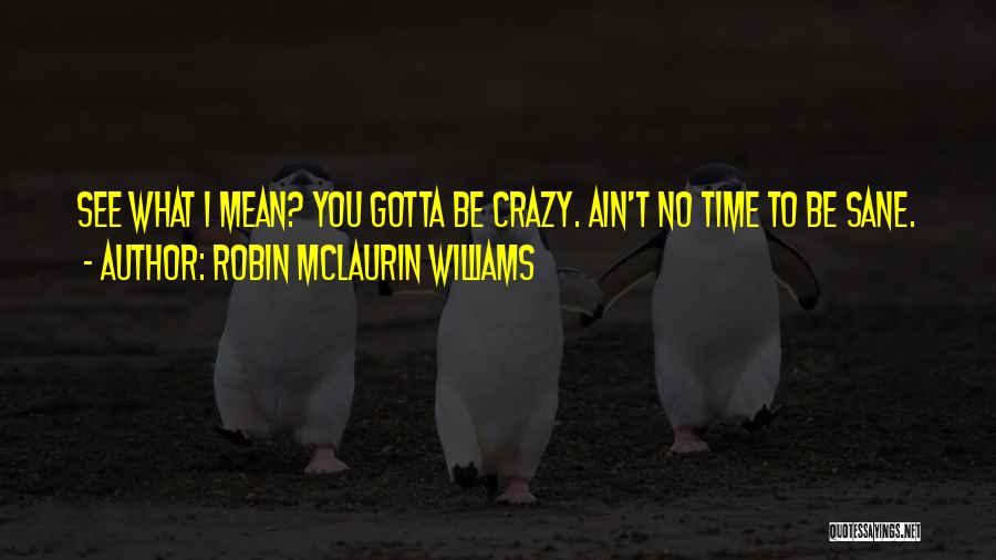 Ain't No Quotes By Robin McLaurin Williams