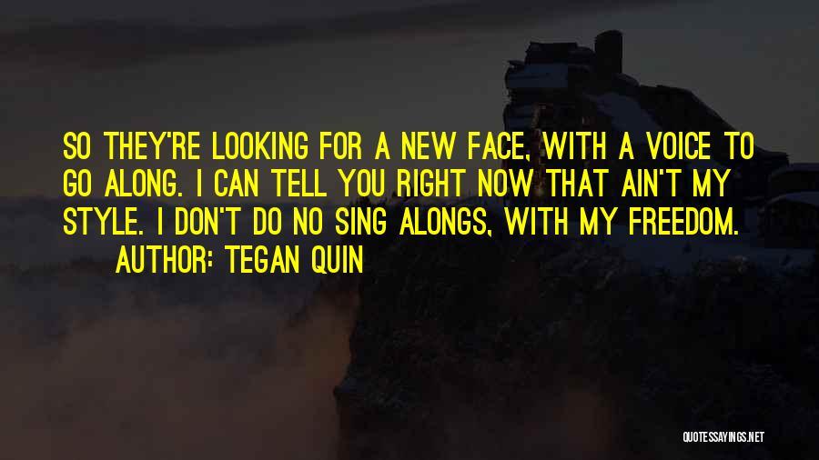 Ain't No Quotes By Tegan Quin