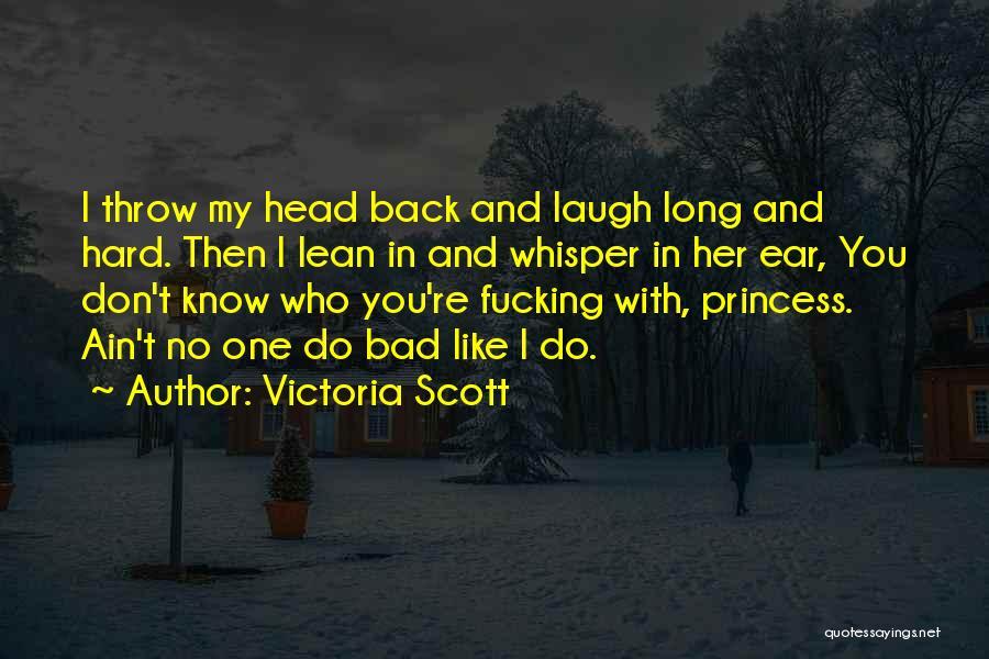 Ain't No Quotes By Victoria Scott