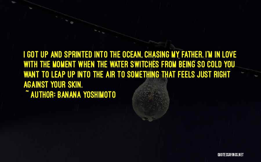 Air And Love Quotes By Banana Yoshimoto