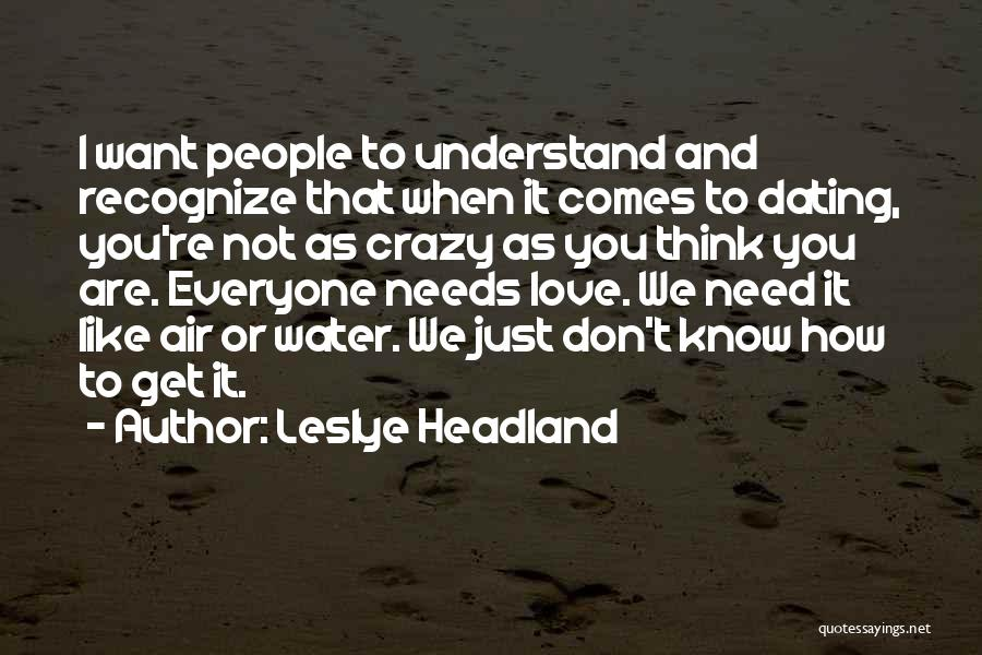 Air And Love Quotes By Leslye Headland