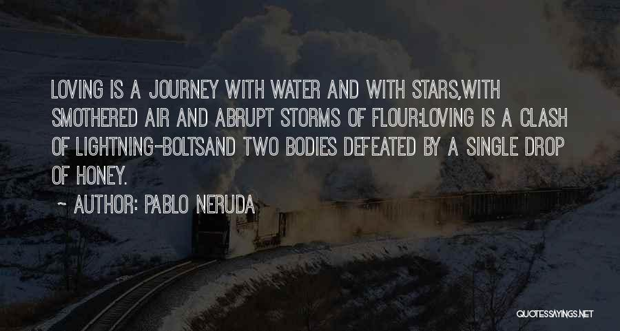 Air And Love Quotes By Pablo Neruda