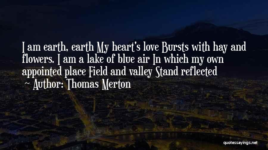 Air And Love Quotes By Thomas Merton