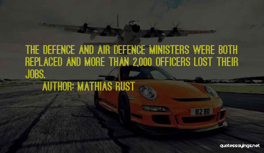 Air Defence Quotes By Mathias Rust