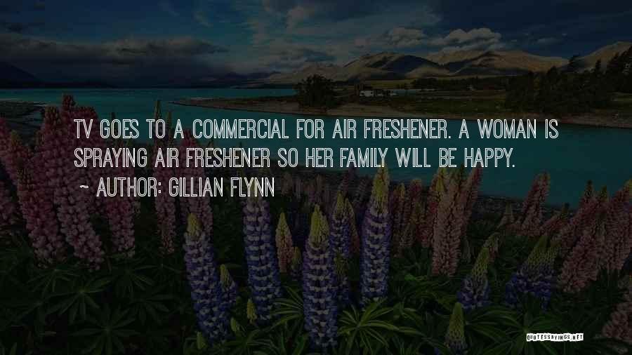 Air Freshener Quotes By Gillian Flynn